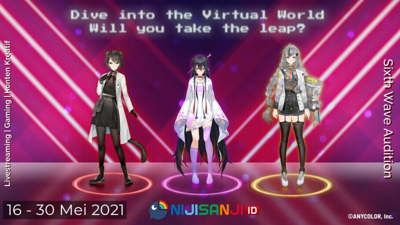 Audisi keenam Virtual Liver NIJISANJI ID Dibuka, Let's dive into virtual world together!   1