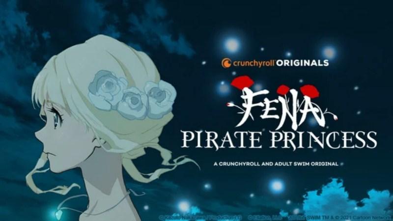 Crunchyroll dan Adult Swim Mengungkapkan Banyak Informasi tentang Fena: Pirate Princess (Kaizoku Ōjo) 1