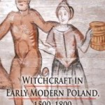 Review: Witchcraft in Early Modern Poland 1500-1800
