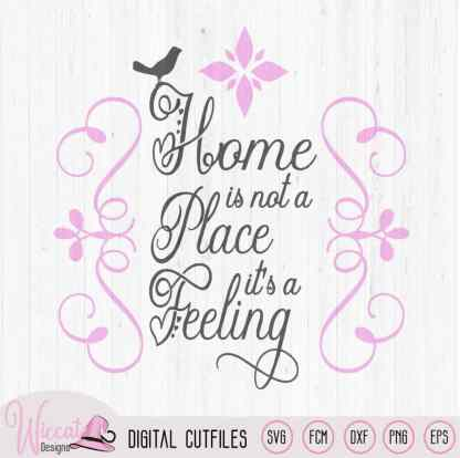 Home is a Feeling, Free cut file