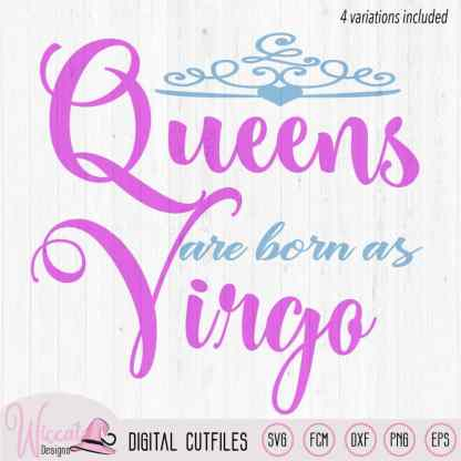 Virgo Queen svg, Zodiac svg, born in september