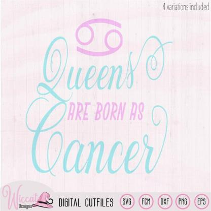 Cancer zodiac Queen born in July svg,