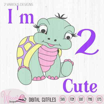 Birthday girl turtle svg, I am 2 cute