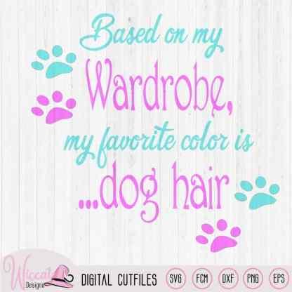 Dog hair Dog quote svg, dog love