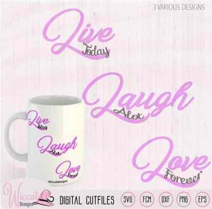Quote live, laugh, love cut file