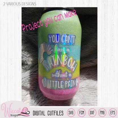 You can't have a rainbow quote svg, knock out quote, tumbler design, vinyl craft, shirt, word art Summer svg, svg cricut, Scanncut fcm