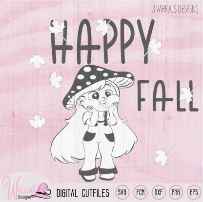 Funny mushroom girl, Happy fall quote,