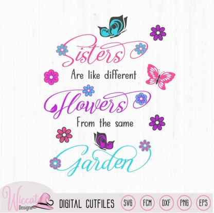 Sisters are like flowers quote, sister love,