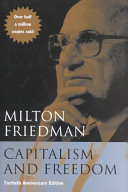 Milton Friedman: Capitalism and Freedom