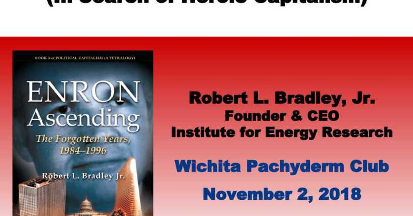 From Pachyderm: Robert L. Bradley, Jr.
