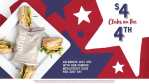 $4 clubs at McAlisters Deli 4th of July