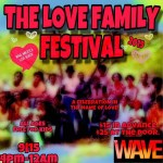 The Love Family Festival 2019 at Wave venue