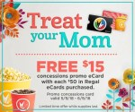 Regal Mothers Day deal - free $15 concessions card with purchase of $50 e-gift card