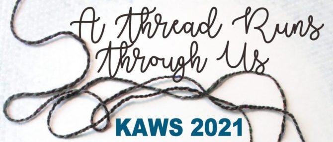 A Thread Runs Through Us - KAWS 2021