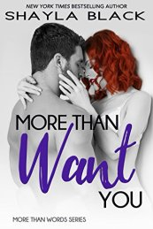 More Than Want You