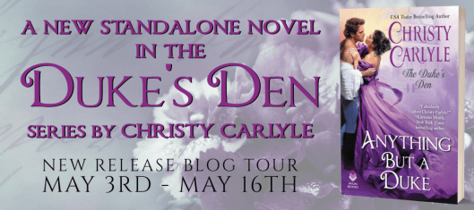 Tour Banner - Anything But a Duke by Christy Carlyle
