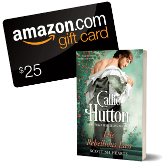 Giveaway Graphic - His Rebellious Lass by Callie Hutton - 2.png