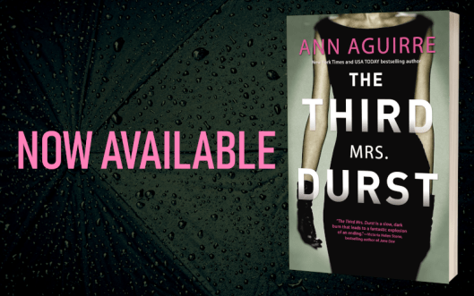 Promo Graphic - The Third Mrs. Durst by Ann Aguirre - 2.png