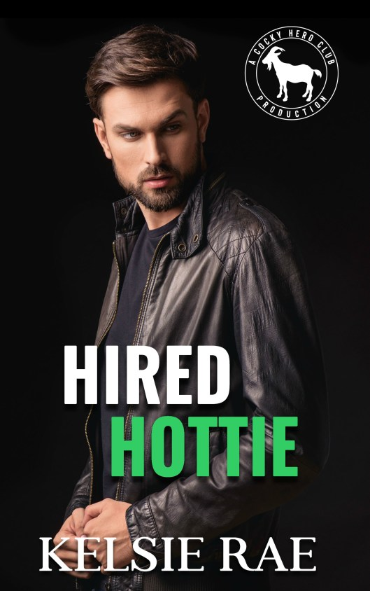 Hired Hottie by Kelsie Rae EBOOK COVER