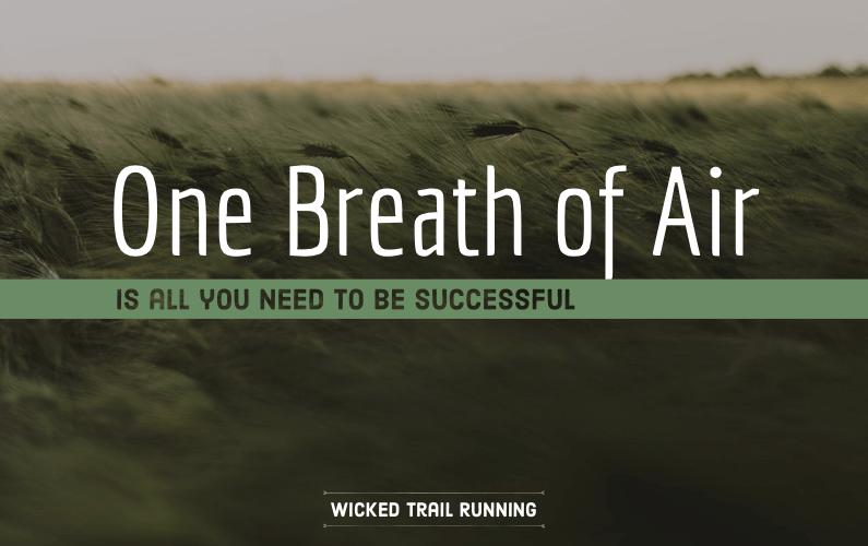 One Breath Of Air