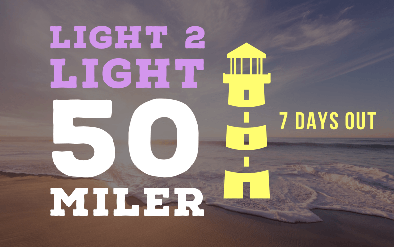 One Week From The Light 2 Light 50 Mile Run