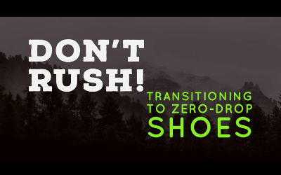 Zero-Drop Shoe Transition: An UltraRunner's Guide