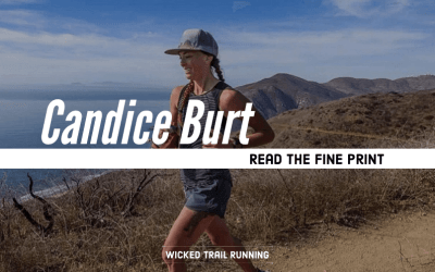 Ultra Runner Candice Burt: Read the Fine Print