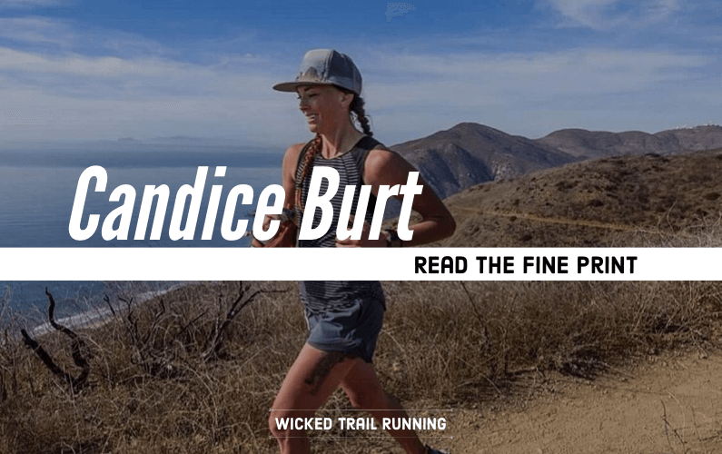 Ultra Runner Candice Burt: Read the Fine Print