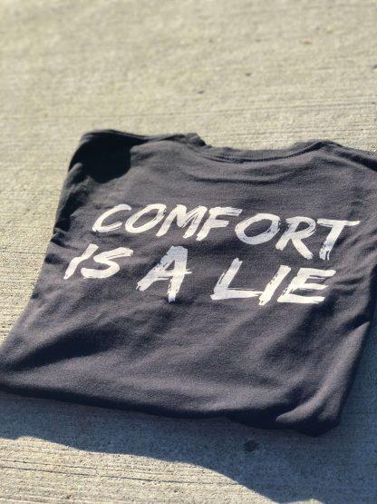Black Comfort Is A Lie Strength Tee