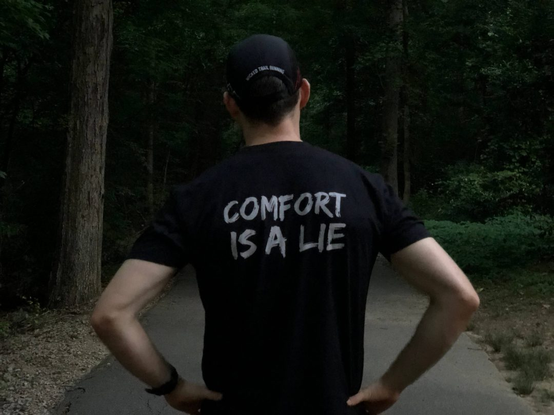 Comfort Is A Lie Black Strength Tee Wicked Trail Running