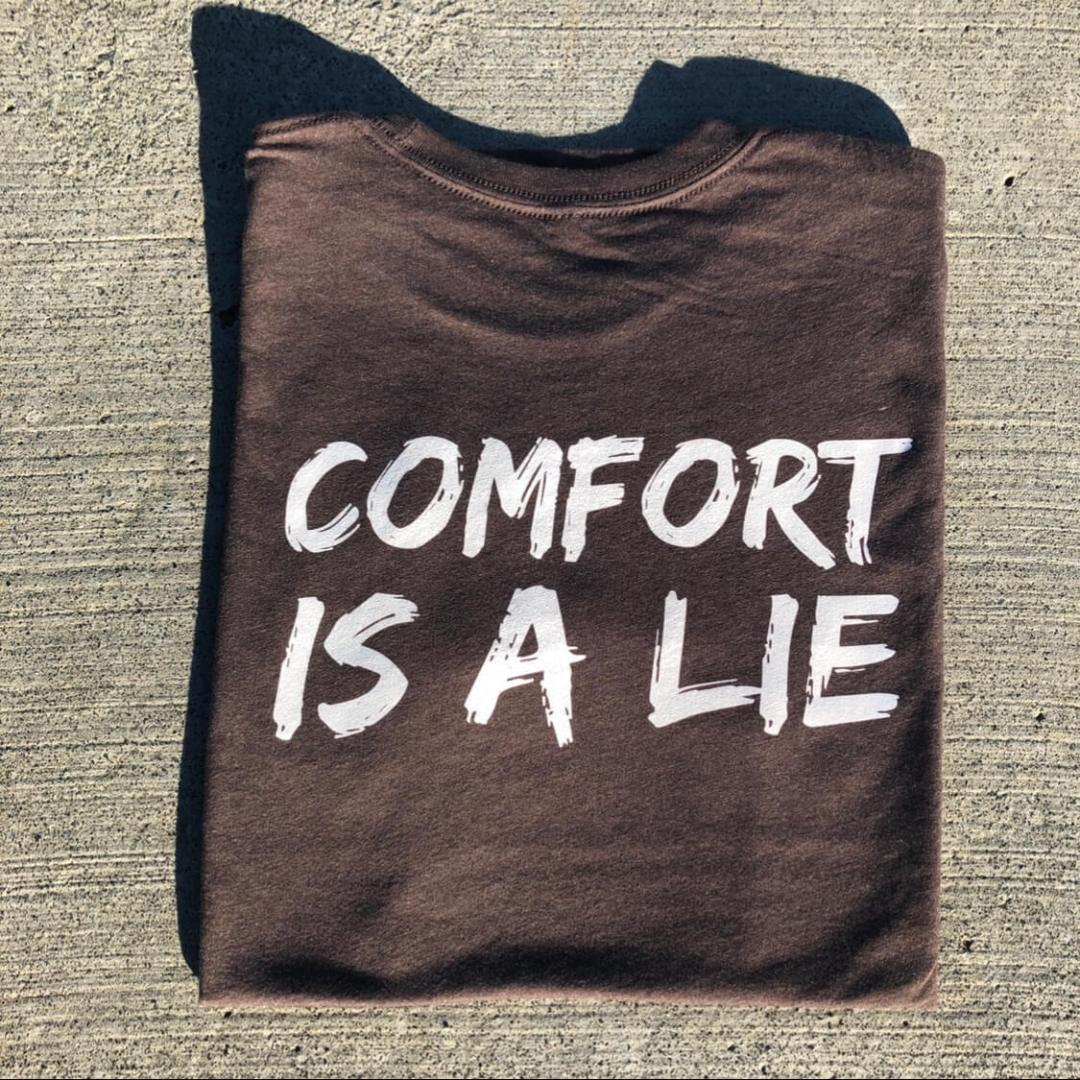 Espresso Comfort Is A Lie Strength Tee Wicked Trail Running Gear