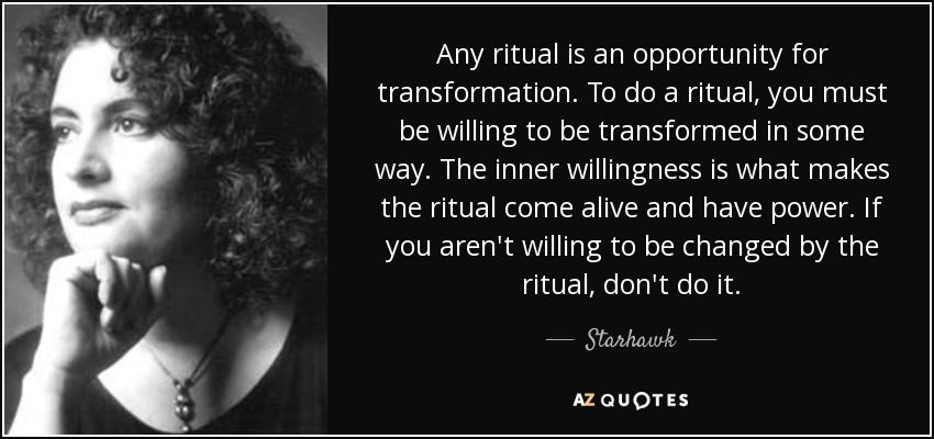 a quote about rituals being part of transformation