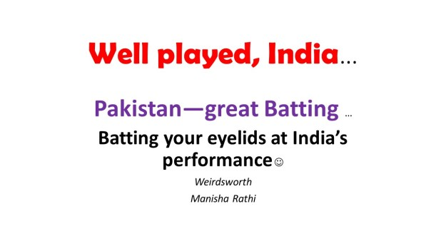 Well played, India