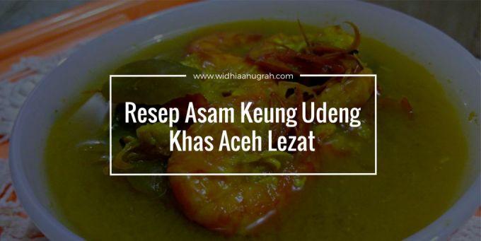 Resep Asam Keung Udeng Khas Aceh Lezat
