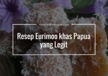 Resep Eurimoo khas Papua yang Legit
