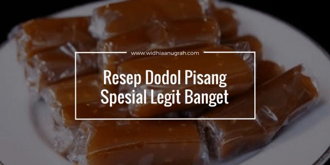 Resep Dodol Pisang Spesial Legit Banget Widhiaanugrah Com