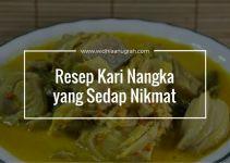 Resep Kari Nangka yang Sedap Nikmat