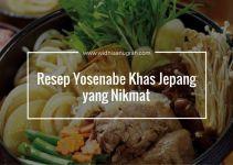 Resep Yosenabe Khas Jepang yang Nikmat