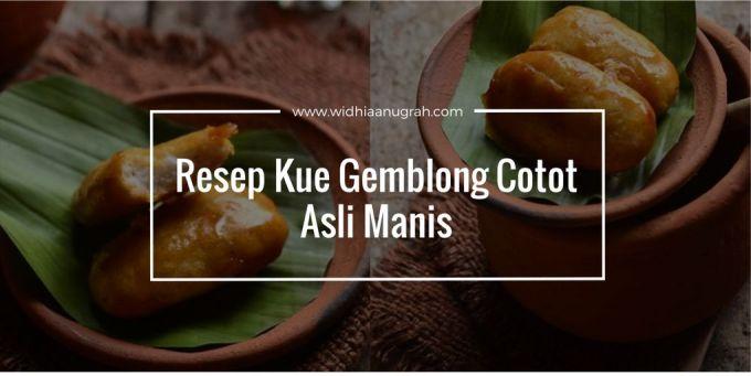 Resep Kue Gemblong Cotot Asli Manis
