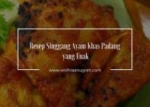 Resep Singgang Ayam Khas Padang yang Enak