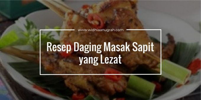 Resep Daging Masak Sapit yang Lezat