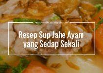 Resep Sup Jahe Ayam yang Sedap Sekali