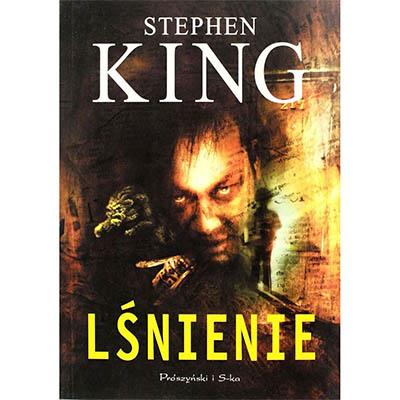 """""""Lśnienie"""" Stephen King"""