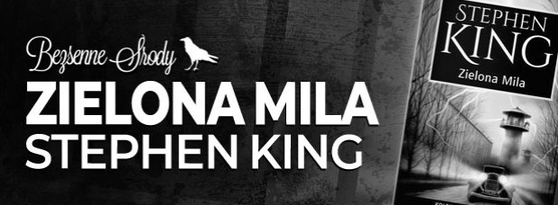 """Zielona mila"" Stephen King"