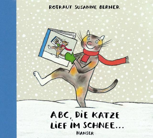 ABC Die Katze lief im Schnee Rotraut Susanne Berner