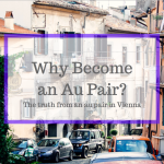 Why Become an Au Pair?