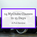 24 MyClubs Classes in 25 Days