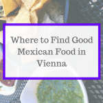 Where to Find Good Mexican Food in Vienna