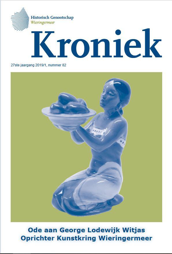 Kroniek, periodiek van Historisch Genootschap Wieringermeer. Jrg.27, 2019/1, nummer 822