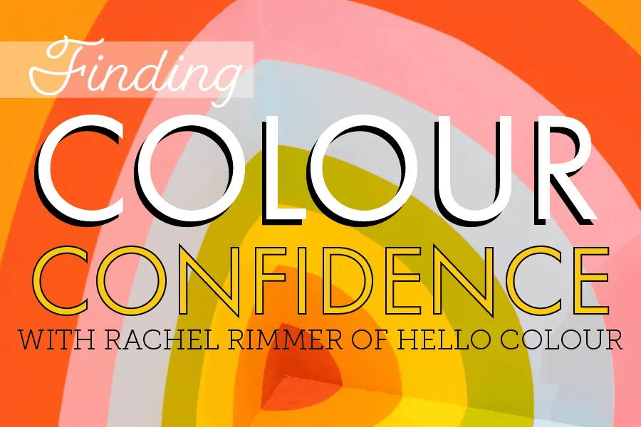 Finding Colour Confidence | Rachel of Hello Colour on colour intuition